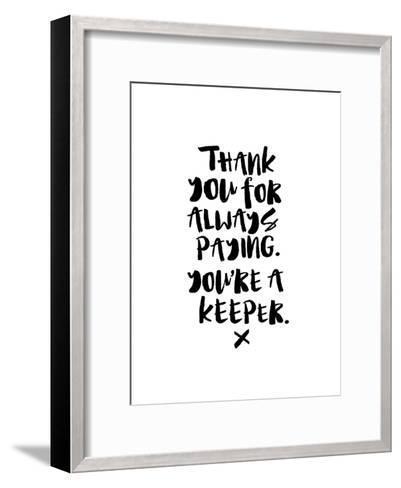 Thank You For Always Paying-Brett Wilson-Framed Art Print