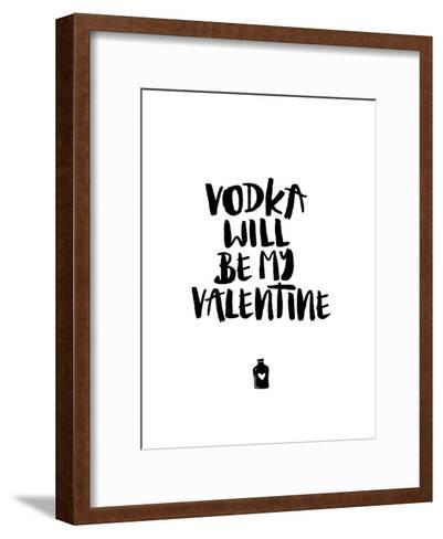 Vodka Will Be My Valentine-Brett Wilson-Framed Art Print