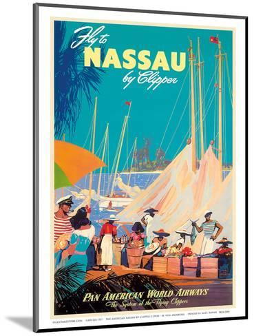 Fly to Nassau by Clipper - New Providence Island, The Bahamas - Pan American World Airways (PAA)-Mark Von Arenburg-Mounted Art Print