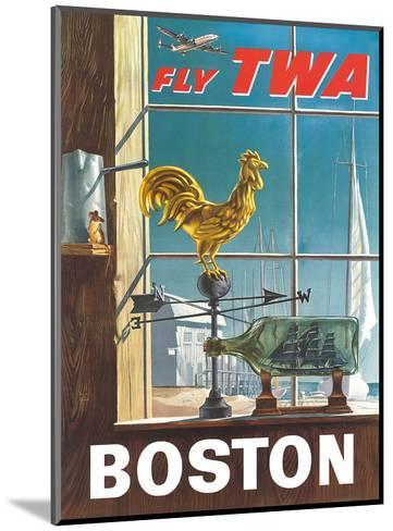 Boston, Massachusetts - Fly TWA (Trans World Airlines) - Ship in a Bottle - Rooster Weathervane-William Ward Beecher-Mounted Art Print