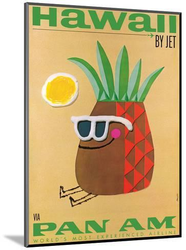 Hawaii by Jet - Pan American Airlines (PAA) - Mr. Pineapple Head-Phillips-Mounted Art Print