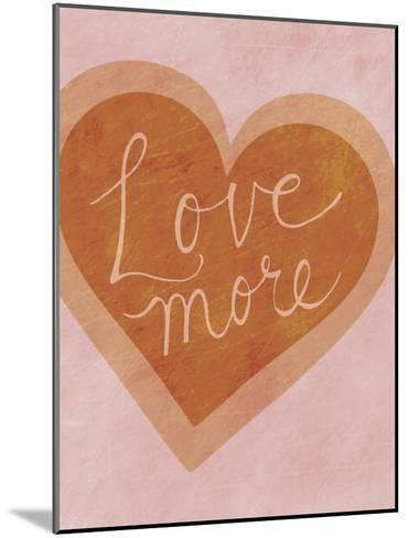 Love More-Lottie Fontaine-Mounted Art Print