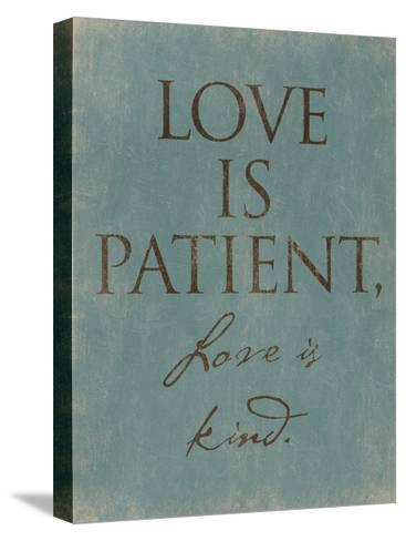 Love Is Patient-Jace Grey-Stretched Canvas Print
