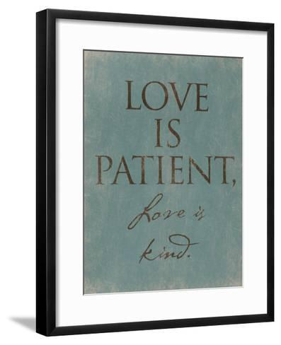Love Is Patient-Jace Grey-Framed Art Print