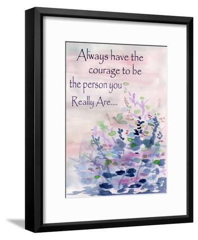 Always Have The Courage-Pam Varacek-Framed Art Print