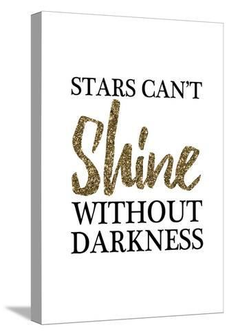 Stars Cant Shine Without Darkness-Victoria Brown-Stretched Canvas Print