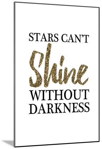 Stars Cant Shine Without Darkness-Victoria Brown-Mounted Art Print