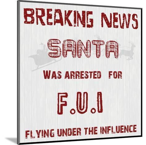 Santa's FUI-Sheldon Lewis-Mounted Art Print