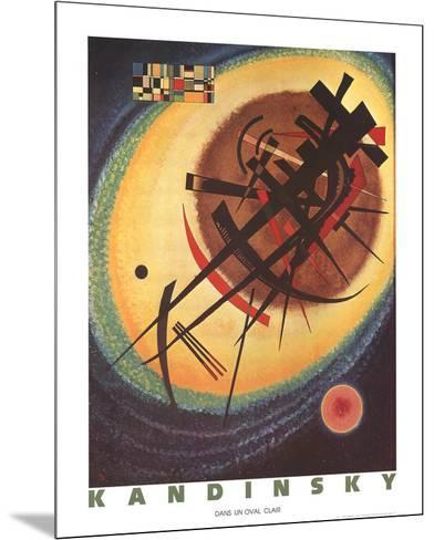 Bright Oval-Wassily Kandinsky-Mounted Collectable Print