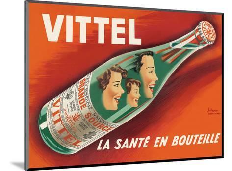 Vittel - La Sante en Bouteille (Bottled Health) - Natural Mineral Water from France-Pierre Bellenger and Emmanuel Gaillard-Mounted Art Print