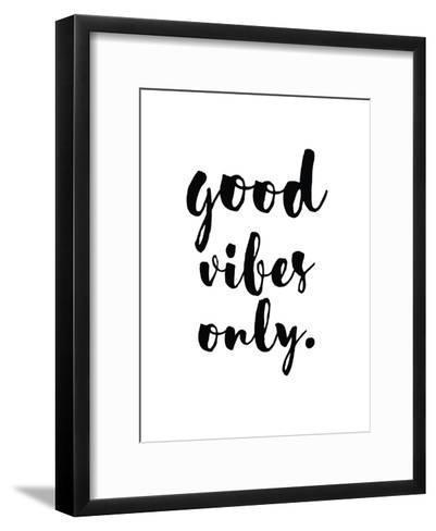Good Vibes Only-Pop Monica-Framed Art Print