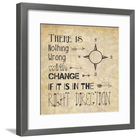 There Is Nothing Wrong With Change-Veruca Salt-Framed Art Print