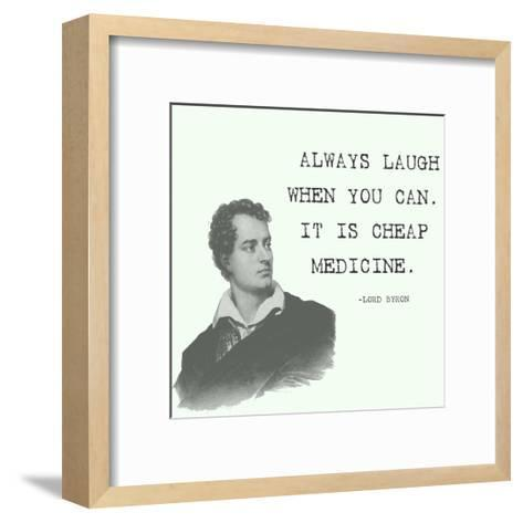 Laugh When You Can Quote-Veruca Salt-Framed Art Print
