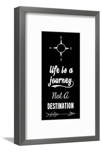 Life Is A Journey Not A Destination black-Veruca Salt-Framed Art Print