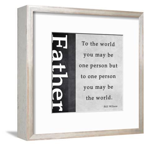 You May Be the World-Veruca Salt-Framed Art Print
