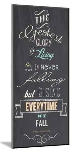 The Greatest Glory - Nelson Mandela Quote-Veruca Salt-Mounted Art Print