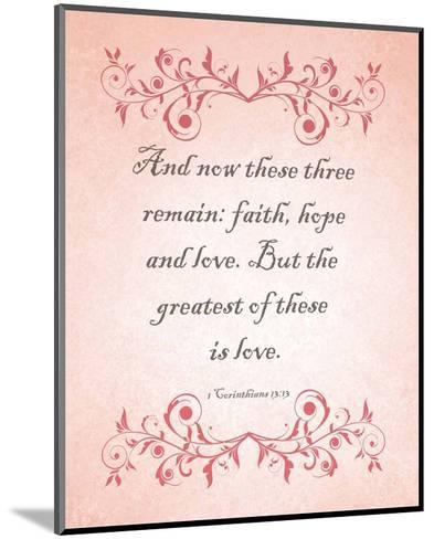 1 Corinthians 13:13 Faith, Hope and Love (Pink)-Inspire Me-Mounted Art Print