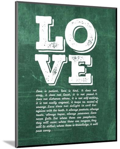 Corinthians 13:4-8 Love is Patient - Green-Inspire Me-Mounted Art Print
