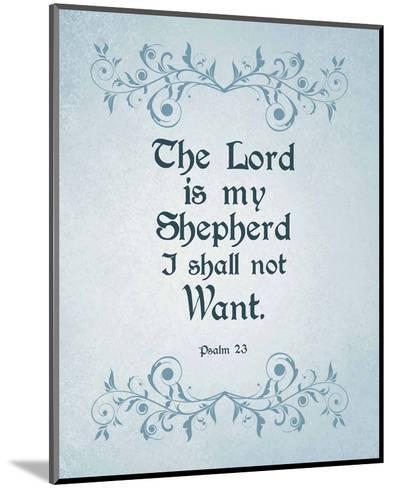 Psalm 23 The Lord is My Shepherd - Blue-Inspire Me-Mounted Art Print