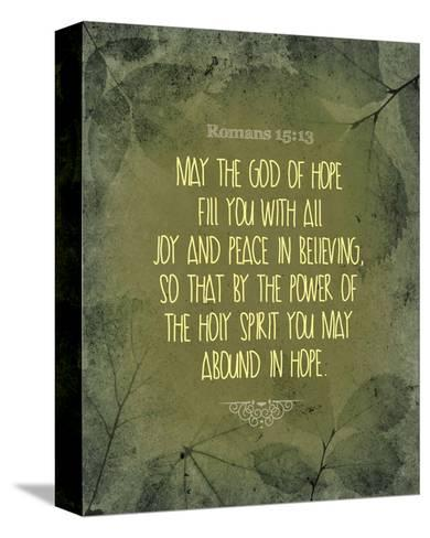 Romans 15:13 Abound in Hope (Green)-Inspire Me-Stretched Canvas Print
