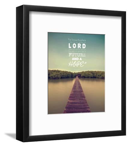 Jeremiah 29:11 For I know the Plans I have for You (Lake House Color)-Inspire Me-Framed Art Print