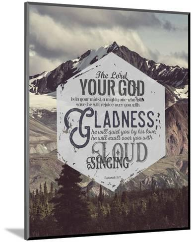 Zephaniah 3:17 The Lord Your God (Mountains)-Inspire Me-Mounted Art Print