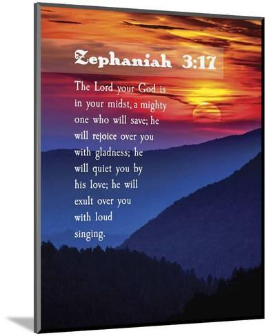 Zephaniah 3:17 The Lord Your God (Sunset)-Inspire Me-Mounted Art Print