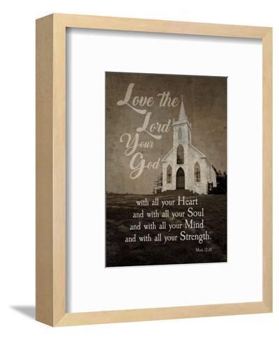 Mark 12:30 Love the Lord Your God (Church)-Inspire Me-Framed Art Print