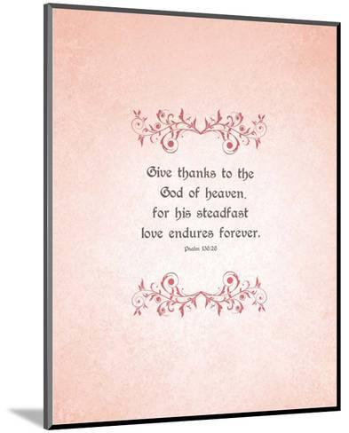 Psalm 136:26, Give Thanks (Peach)-Inspire Me-Mounted Art Print
