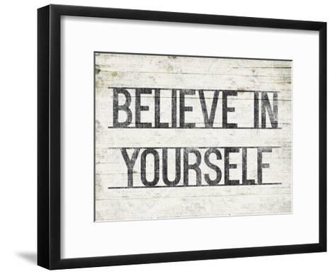 Believe In Yourself-Jace Grey-Framed Art Print