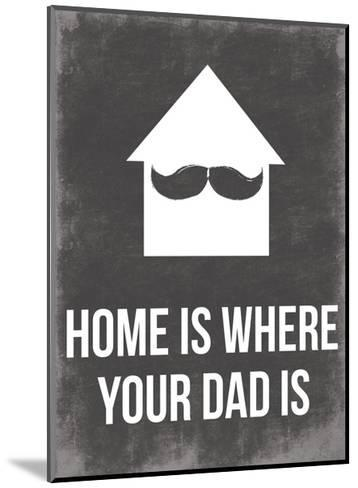 Dads Home-Jace Grey-Mounted Art Print