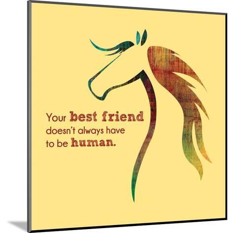 Horse Quote 10-Sports Mania-Mounted Art Print