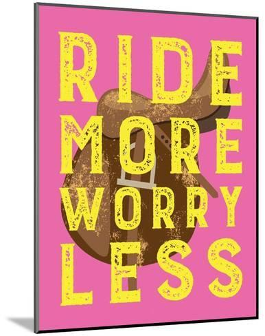 Ride More Worry Less - Pink-Sports Mania-Mounted Art Print