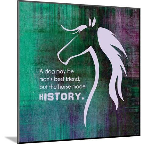 Horse Quote 13-Sports Mania-Mounted Art Print