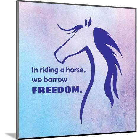 Horse Quote 3-Sports Mania-Mounted Art Print