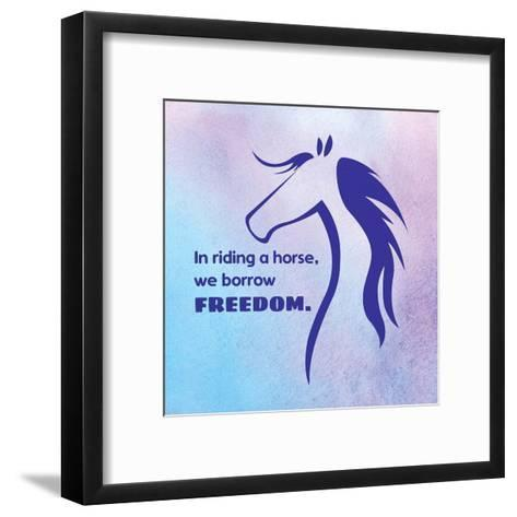 Horse Quote 3-Sports Mania-Framed Art Print