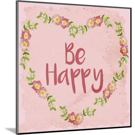 Be Happy-Kimberly Allen-Mounted Art Print