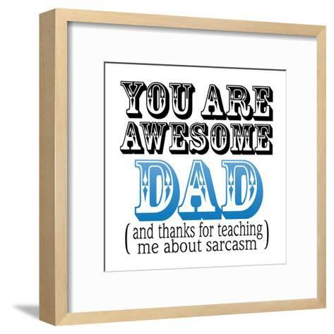 Awesome Dad-Marcus Prime-Framed Art Print