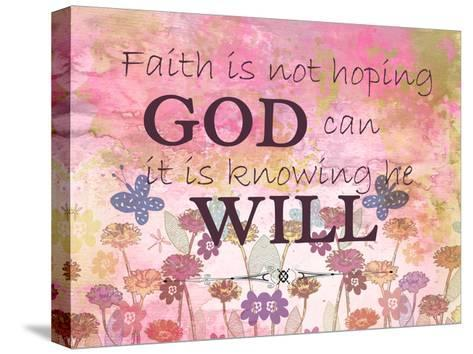 Faith is-Kimberly Allen-Stretched Canvas Print