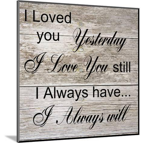 I Always Will-Sheldon Lewis-Mounted Art Print
