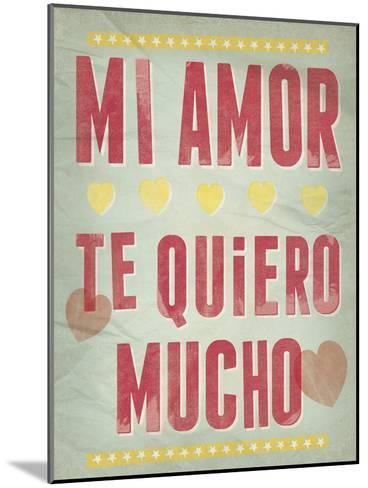 Te Quiero Mucho-Clara Wells-Mounted Giclee Print