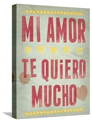 Te Quiero Mucho-Clara Wells-Stretched Canvas Print