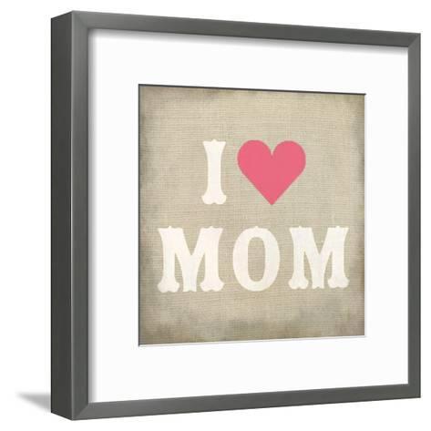 I Love Mom-Kimberly Allen-Framed Art Print