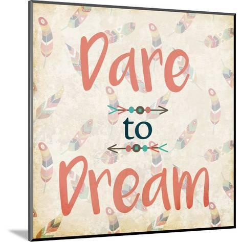 Dare to Dream-Kimberly Allen-Mounted Art Print