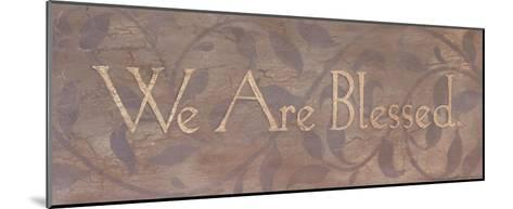 We Are Blessed-Stephanie Marrott-Mounted Art Print