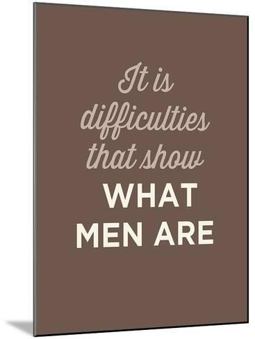 What Men Are-GraphINC-Mounted Art Print