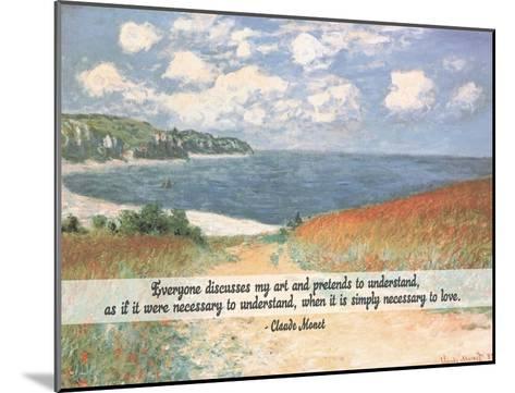 Monet Quote Chemin Dans Les Bles A Pourville-Quote Master-Mounted Art Print