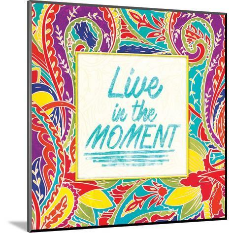 Live In The Moment-Jace Grey-Mounted Art Print