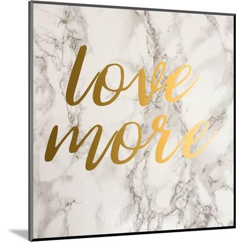 Love More-Jelena Matic-Mounted Art Print