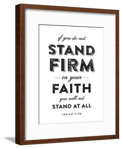 Stand Firm-Dallas Drotz-Framed Art Print
